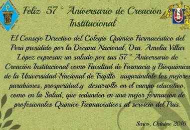 57° Aniversario de Creación Institucional como Facultad de Farmacia y Bioquímica de la Universidad Nacional de Trujillo