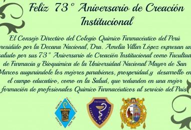 73° Aniversario de Creación Institucional como Facultad de Farmacia y Bioquímica de la Universidad Nacional Mayor de San Marcos