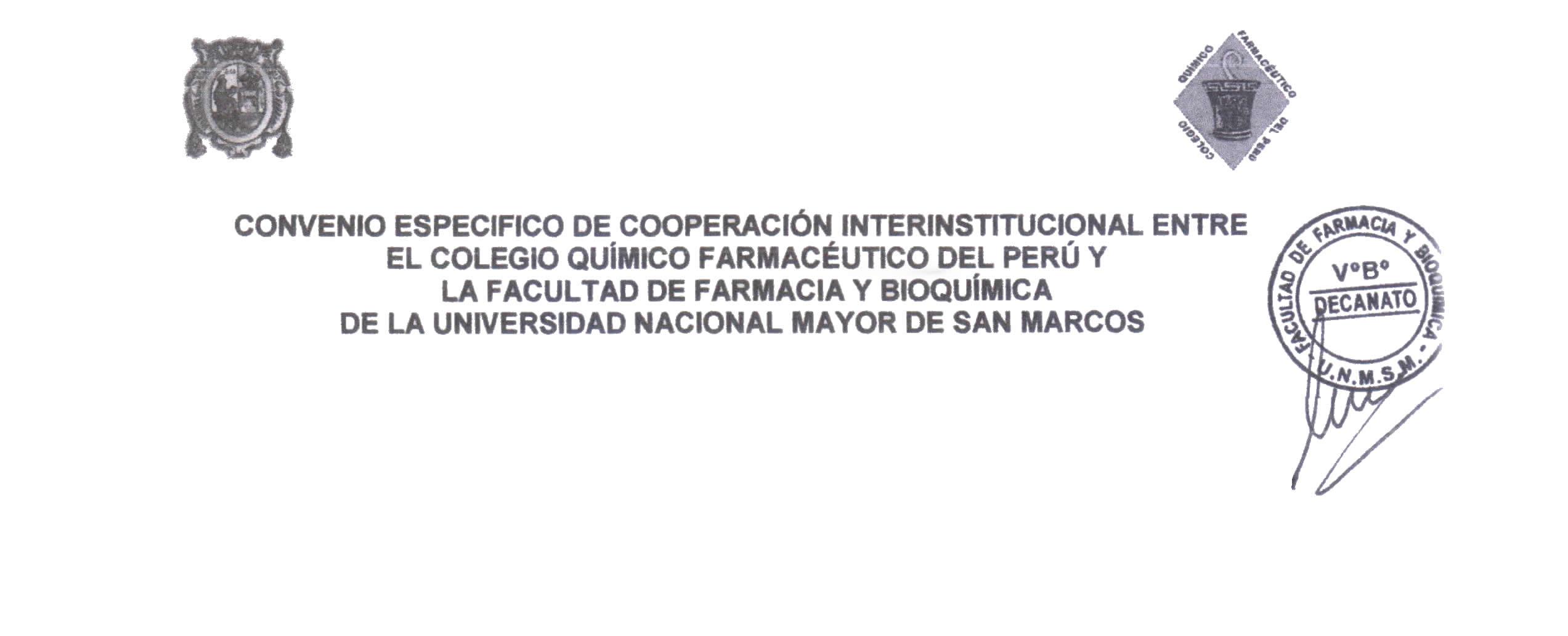 CONVENIO ESPECIFICO DE COOPERACIÓN INTERINSTITUCIONAL ENTRE EL CQFP Y LA FACULTAD DE FARMACIA Y BIOQUÍMICA DE LA UNMSN
