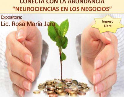 """Conecta con la Abundancia """"Neurociencias En Los Negocios"""", 14-Set - 19:20 hrs."""