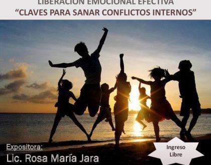 """Conferencia: Liberación Emocional Efectiva """"Claves para Sanar Conflictos Internos"""", 28 Sep. - 19:20 Hrs."""