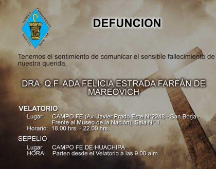 Defunción - DRA. Q.F. ADA FELICIA ESTRADA FARFÁN DE MAREOVICH (QEPD)