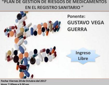 Conferencia PLAN DE GESTIÓN DE RIESGOS DE MEDICAMENTOS EN EL REGISTRO SANITARIO, 20 OCT. - 19 Hrs.
