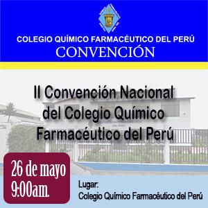 II Convención Nacional del Colegio Químico Farmacéutico del Perú