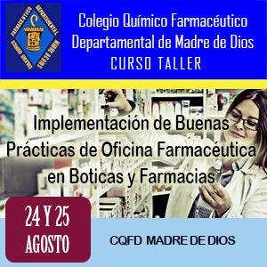CQFD Madre de Dios: Curso Taller - Implementación de Buenas Prácticas de Oficina Farmacéutica